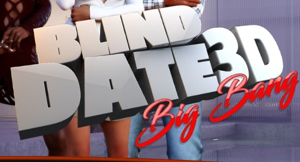 Blind Date 3D BIG BANG Adult Game Cover