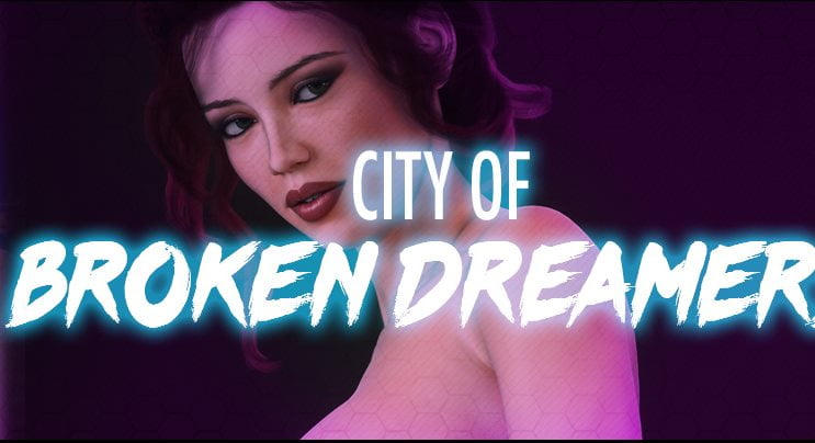 City of Broken Dreamers Adult Game Cover