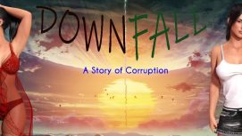 Downfall: A Story Of Corruption 18+ Adult game cover